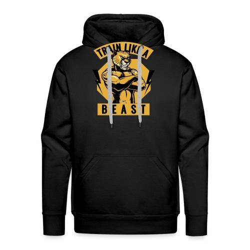 Train like a beast /Katzen-Tiger Design /Fitness - Männer Premium Hoodie