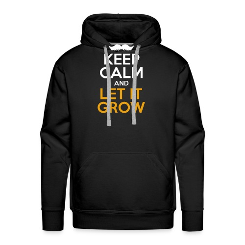 Keep Calm And Let It Grow - Männer Premium Hoodie