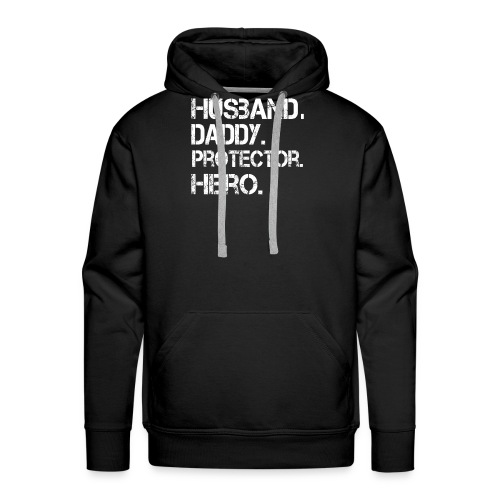 Husband ydadd protector hero T Shirt cool father - Men's Premium Hoodie