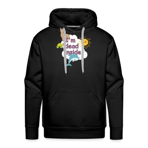 I'm dead inside lustiges T-shirt - Männer Premium Hoodie