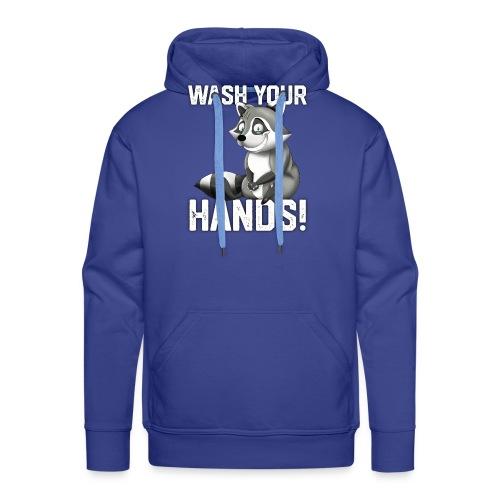 Wash Your Hands | Raccoon Lover | Wash Hand - Felpa con cappuccio premium da uomo