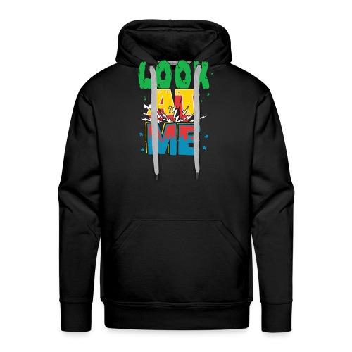 Look at me T-Shirt mit coolem Design - Männer Premium Hoodie