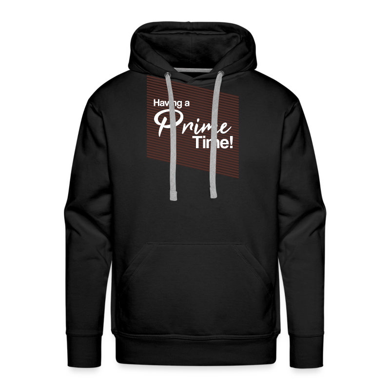 Having a Prime Time! bordeaux red - Männer Premium Hoodie