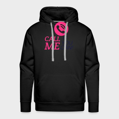 call_me_when_you_can - Männer Premium Hoodie