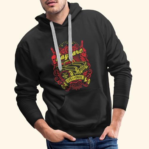 Raggare T-Shirt Life is a Cruise - Männer Premium Hoodie