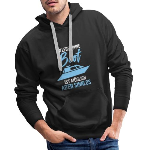 Boot Schiff Bootfahren Fahrer Motorboot - Männer Premium Hoodie