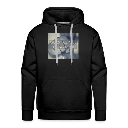 QU EST CE QUE LE KARATE - Sweat-shirt à capuche Premium pour hommes