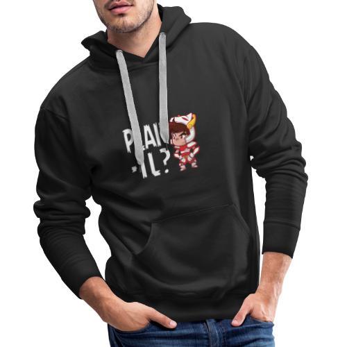 Seiya - Plaît-il ? (texte blanc) - Sweat-shirt à capuche Premium pour hommes