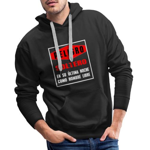 Peligro soltero - Sudadera con capucha premium para hombre