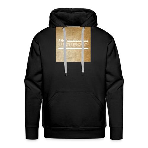 Simpel- La Piccola Principessa- Feellaalaalaa - Mannen Premium hoodie