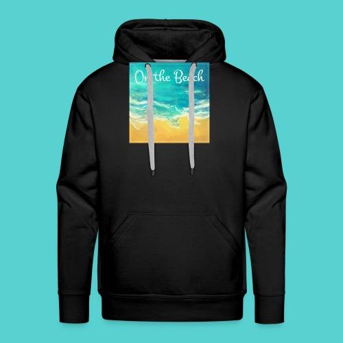 On the Beach - Sweat-shirt à capuche Premium pour hommes