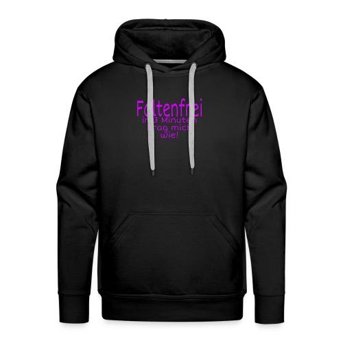 Faltenfrei in 3 Minuten - Männer Premium Hoodie