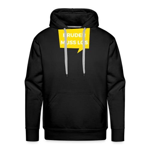 Bruder muss los T-Shirt: Sprechblase - Männer Premium Hoodie