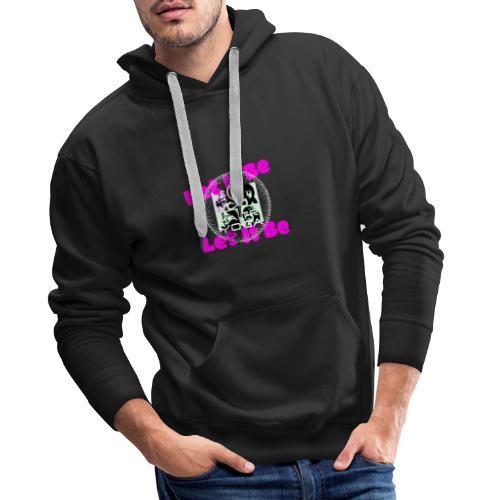 Let It Be MaitriYoga - Sweat-shirt à capuche Premium pour hommes