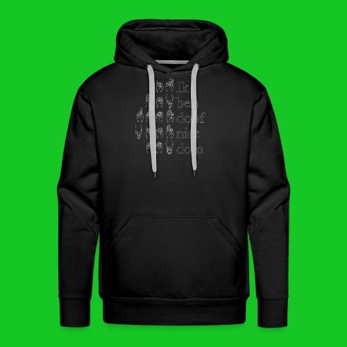 Ik ben doof niet dom - Mannen Premium hoodie
