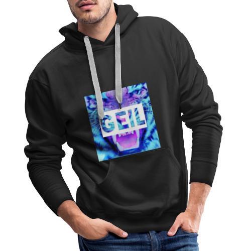 Geil - Männer Premium Hoodie