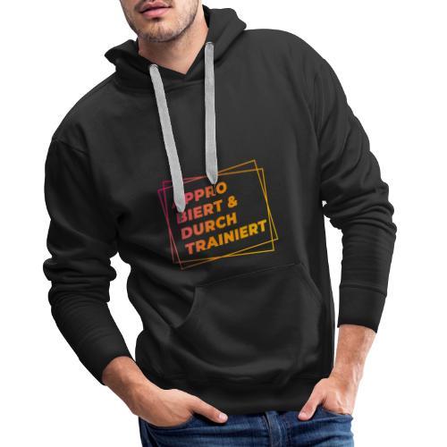 Approbiert & durchtrainiert (DR2) - Männer Premium Hoodie