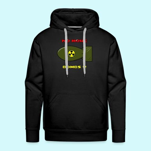 no more bombs - Stop Atom Bomben / Rackten - Männer Premium Hoodie