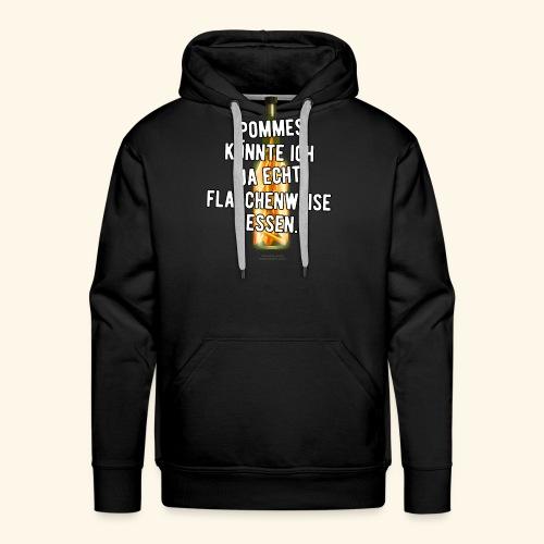 Lustiges Sprüche T-Shirt Flasche Pommes Frites - Männer Premium Hoodie