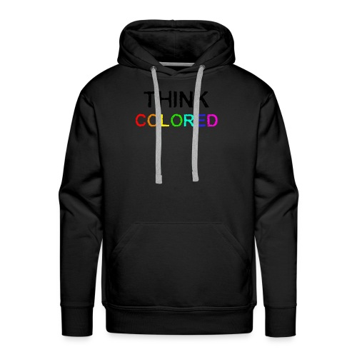 think colored - Männer Premium Hoodie