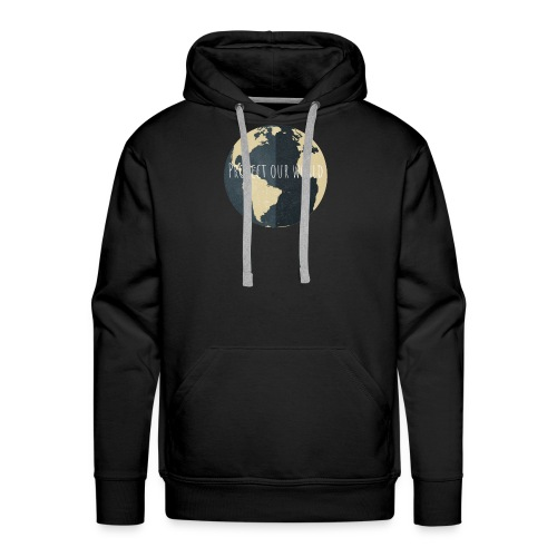 Protect our world - Männer Premium Hoodie
