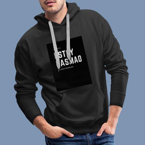 Estoy pasmao - Sudadera con capucha premium para hombre