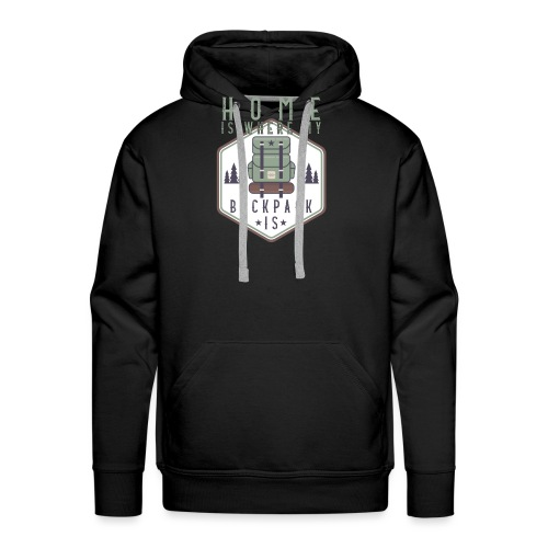 Home Is Where My Backpack Is - Männer Premium Hoodie