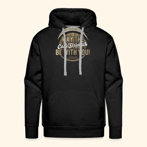 Whisky Design May The Cask Strength Be With You! - Männer Premium Hoodie
