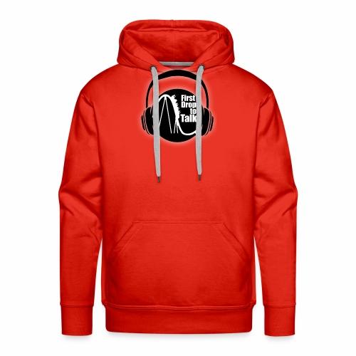 First Drop to Talk Logo - Männer Premium Hoodie