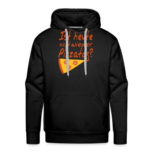 Pizzatag Pizza Pizzeria Pizza-Fan Geschenk Spruch - Männer Premium Hoodie