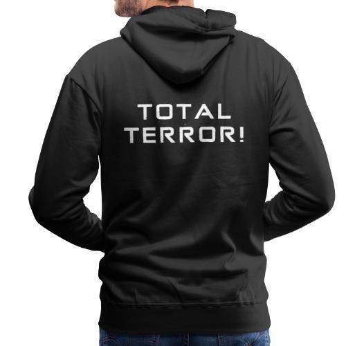White Negant logo + TOTAL TERROR! - Herre Premium hættetrøje