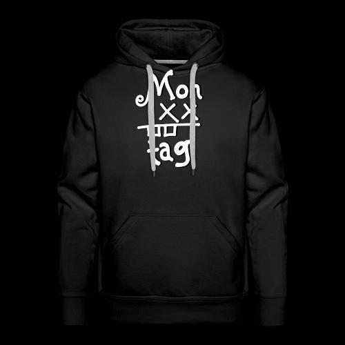 Montag x_x - Männer Premium Hoodie