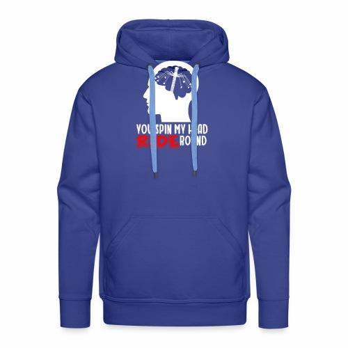 You spin my Head RIDE Round - ParkTube Shirt - Männer Premium Hoodie