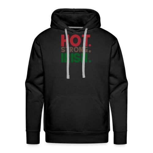 hot strong irish - irish beer party drunk - Men's Premium Hoodie