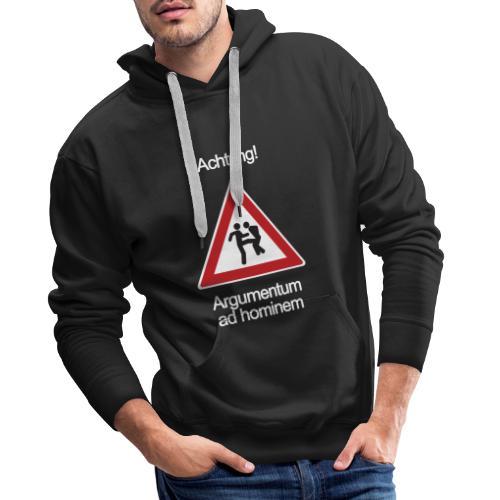 Achtung! Argumentum ad hominem - Männer Premium Hoodie