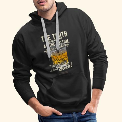 Whiskey T-Shirt The Truth - Männer Premium Hoodie