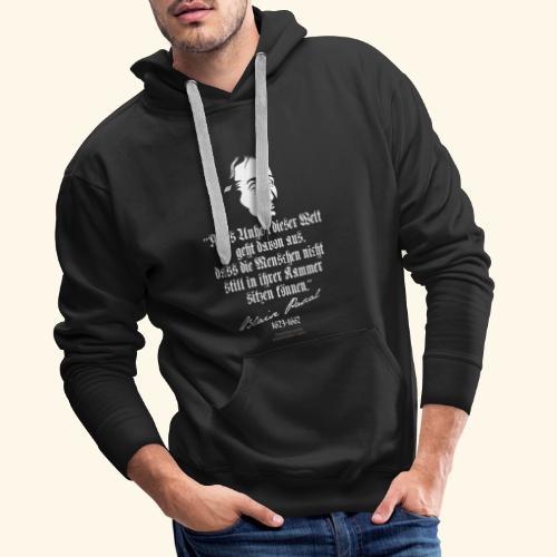 Zitat T Shirt Blaise Pascal - Männer Premium Hoodie