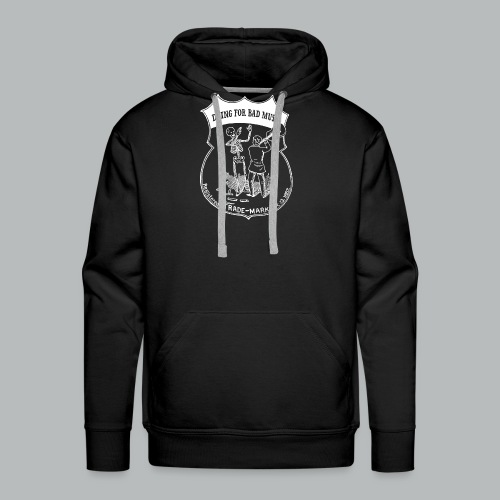 Dying For Bad Music Trade - Men's Premium Hoodie