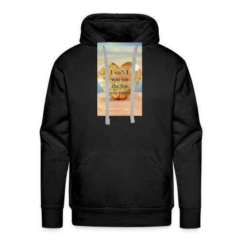 """""""I wish i was on the for you page"""" islanders merch - Men's Premium Hoodie"""