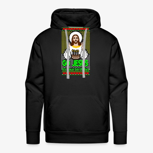 Go Jesus its your Birthday Ugly Christmas Sweater - Männer Premium Hoodie