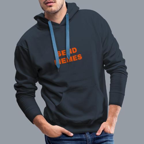 SEND MEMES - Sudadera con capucha premium para hombre