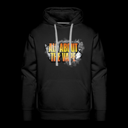 ALL ABOUT THE VAPE - Men's Premium Hoodie