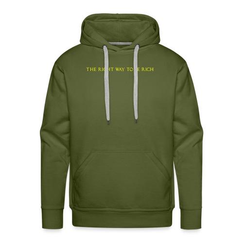 The right way to be rich - Sweat-shirt à capuche Premium pour hommes