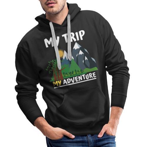 Adventure Tame . My Adventure - Men's Premium Hoodie