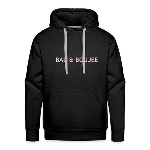 BAD & BOUJEE - Men's Premium Hoodie