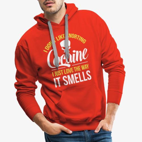 I don't like snorting Cocaine - Herre Premium hættetrøje
