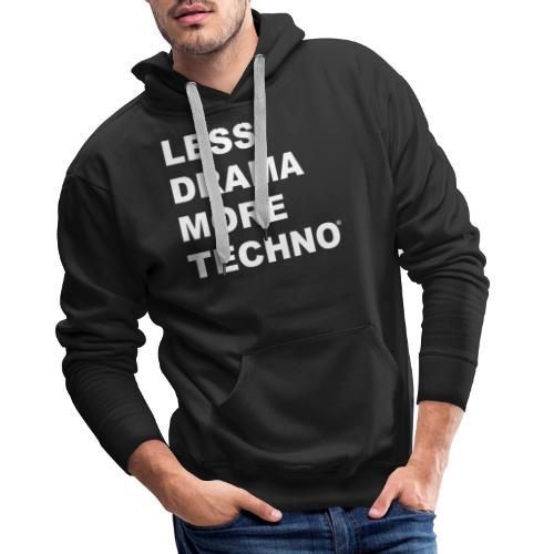 Less Drama More Techno - Sweat-shirt à capuche Premium pour hommes