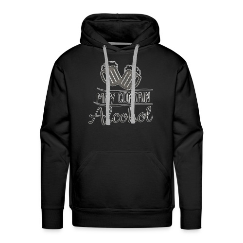 May contain alcohol - Men's Premium Hoodie