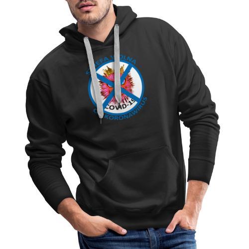 Strefa wolna od Koronawirus - Koszulka anty COVID - Bluza męska Premium z kapturem