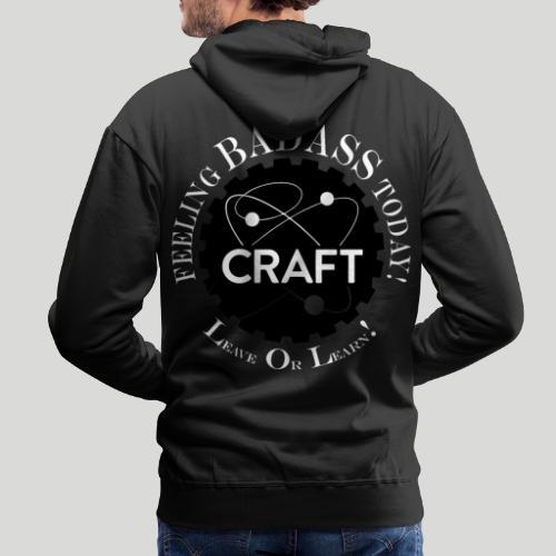 Feeling BADASS Today! - Herre Premium hættetrøje